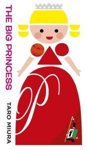 The Big Princess