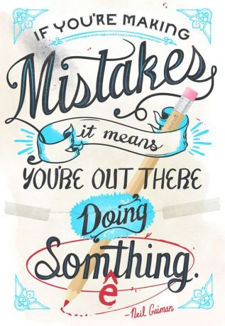 Mistakes - Neil Gaiman quote